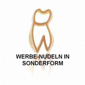 Werbenudeln in Sonderanfertigung, Sonderproduktion Zahn-Nudel
