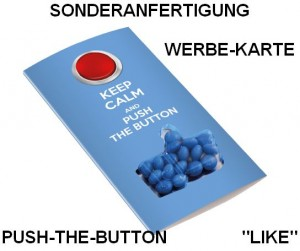 "Werbe-Karte Push-the-Button ""I Like It"" in Sonderanfertigung"